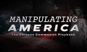 Manipulating America: the Chinese Communist Playbook